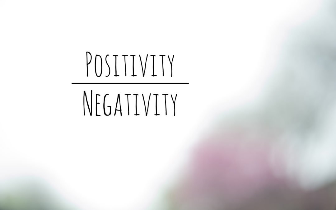 We need some positivity over negativity here.